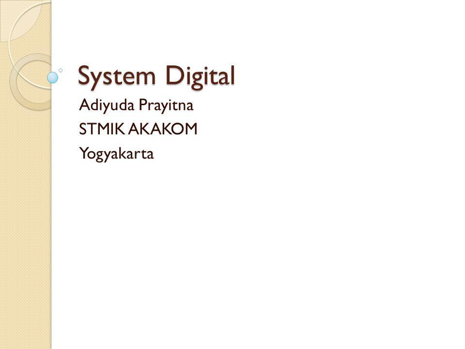 System Digital Adiyuda Prayitna STMIK AKAKOM Yogyakarta