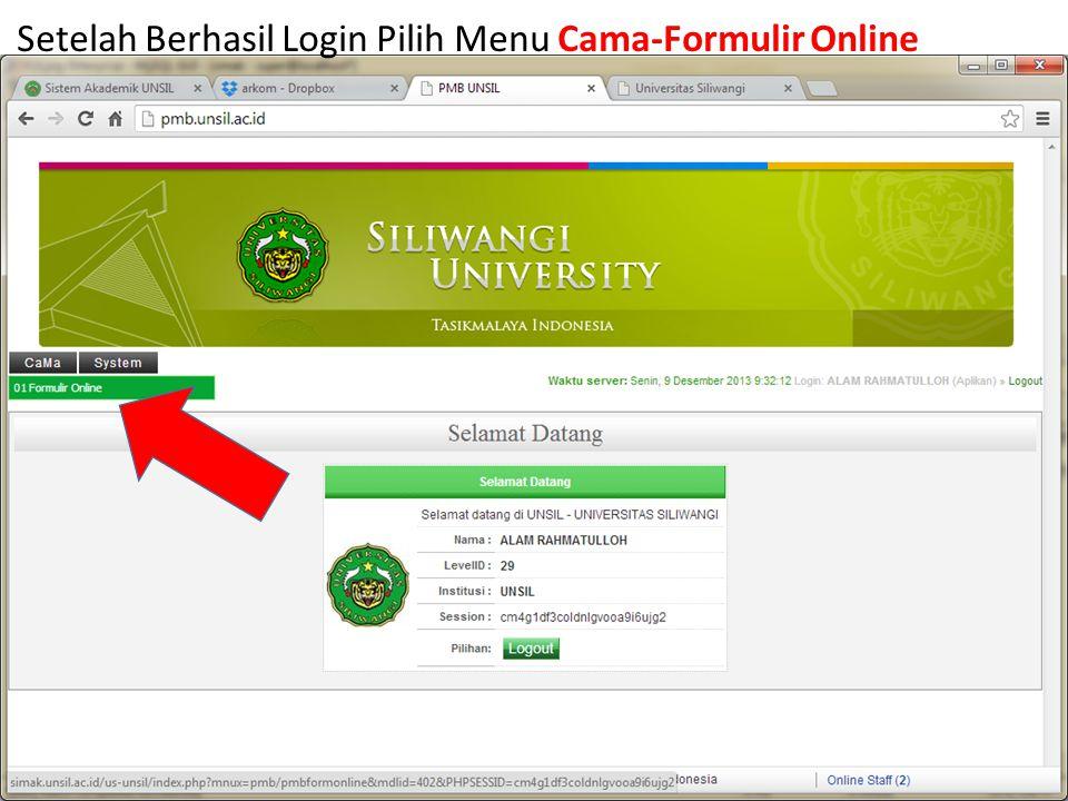 Setelah Berhasil Login Pilih Menu Cama-Formulir Online