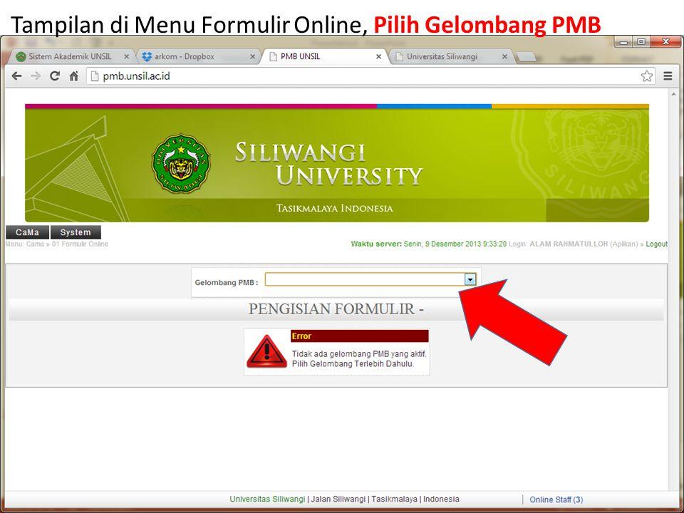 Tampilan di Menu Formulir Online, Pilih Gelombang PMB
