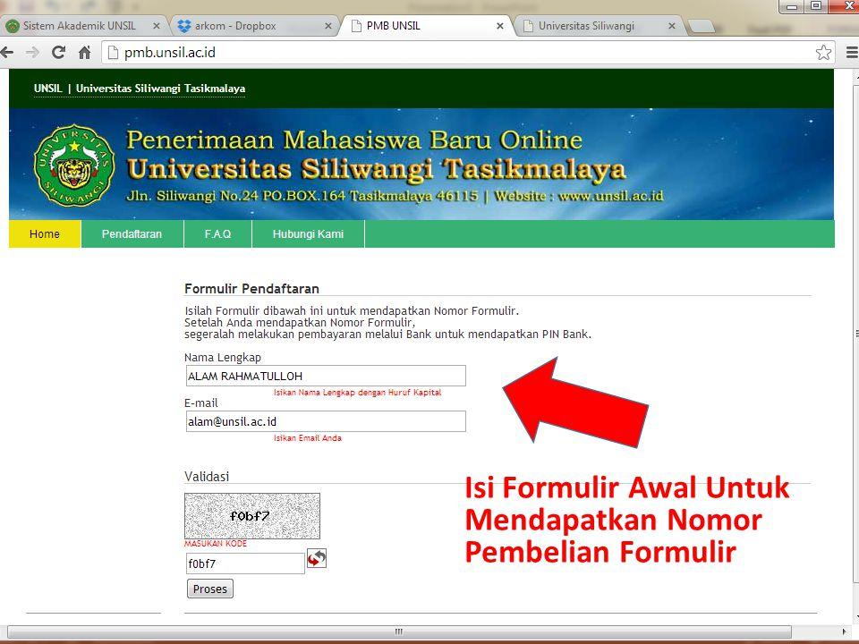 Isi Formulir Awal Untuk Mendapatkan Nomor Pembelian Formulir