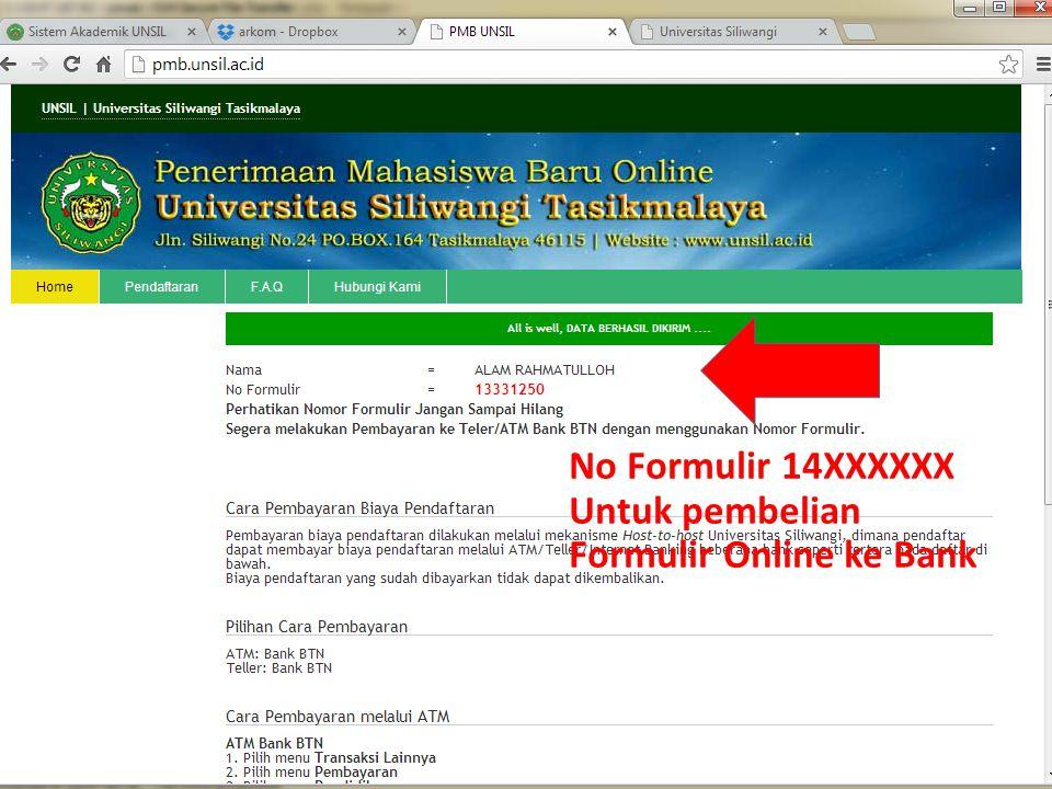 No Formulir 14XXXXXX Untuk pembelian Formulir Online ke Bank