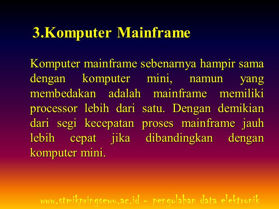 Gambar Komputer Mainframe www.stmikpringsewu.ac.id - pengolahan data elektronik
