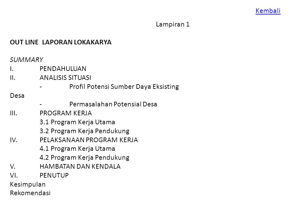 Lampiran 1 OUT LINE LAPORAN LOKAKARYA SUMMARY I.