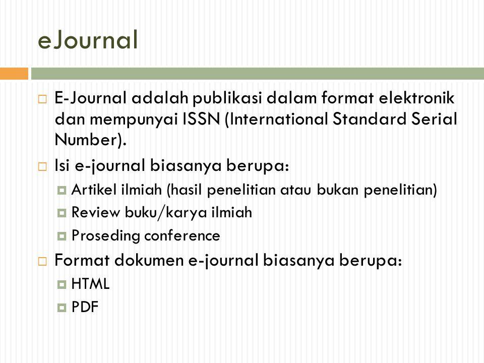 Proses penerbitan e-journal  Proses penerbitan  pengumuman  permintaan naskah  pengiriman naskah dari penulis  review  pemberitahuan hasil review  pengiriman perbaikan naskah  pengeditan dan layout  pencetakan  distribusi semua dilakukan secara online dengan sistem terpadu memanfaatkan teknologi informasi.