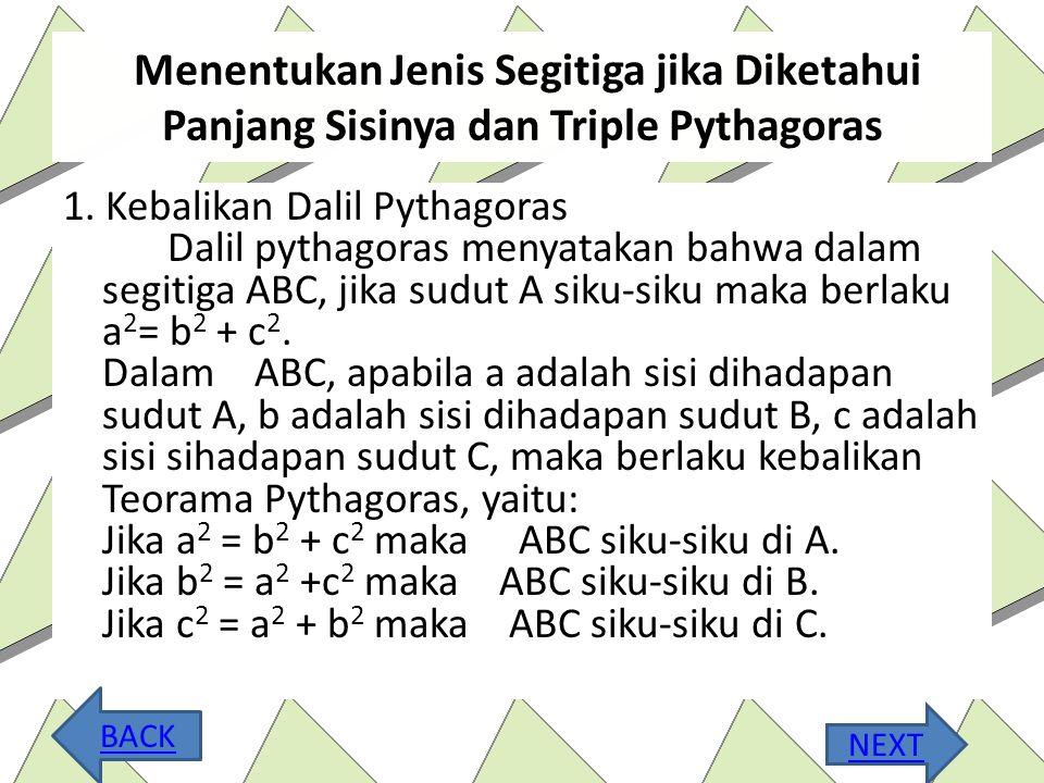 Menghitung Panjang sisi segitiga siku-siku 1.Pada suatu segitiga ABC siku-siku di titik A. panjang AB= 4 cm dan AC= 3 cm. Hitunglah panjang BC! Jawab: