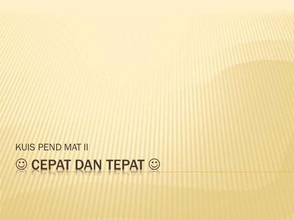 KUIS PEND MAT II