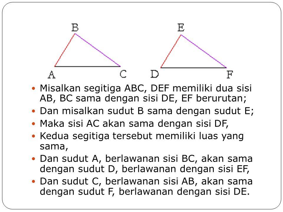 Example 1 Misal ABC, CDE adalah segitiga dengan AC sama dengan CE, DC sama dengan CB, dan sudut sama dengan sudut DCE.
