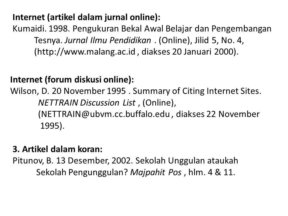Internet (artikel dalam jurnal online): Kumaidi. 1998.