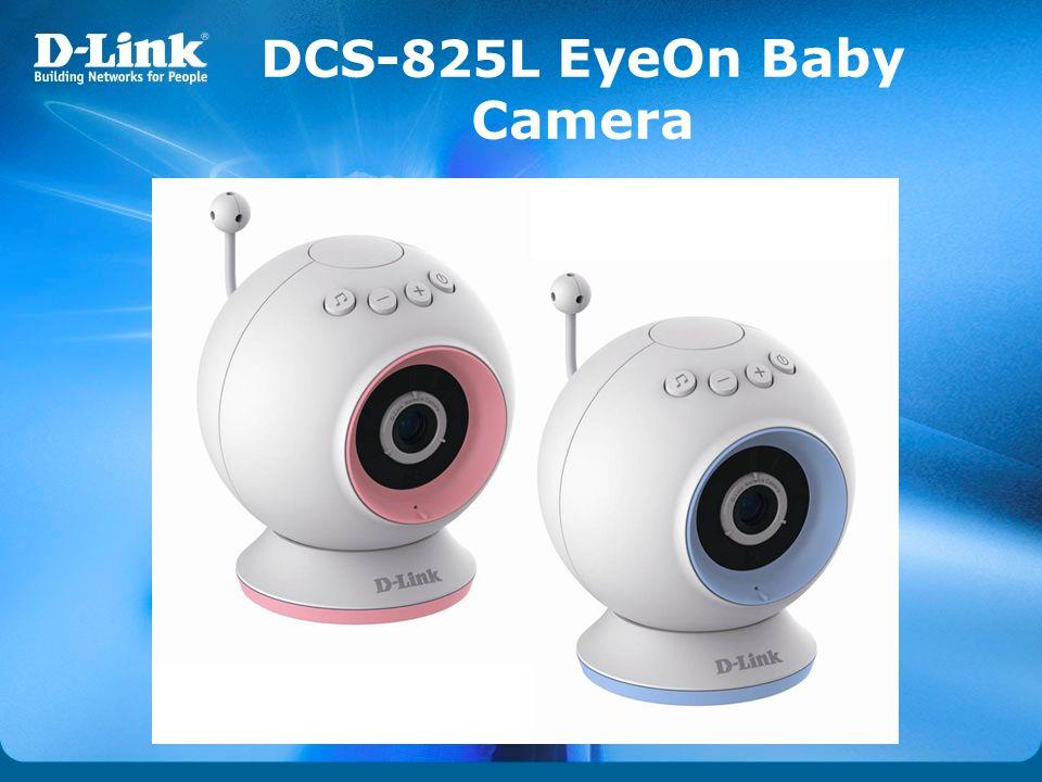 DCS-825L EyeOn Baby Camera