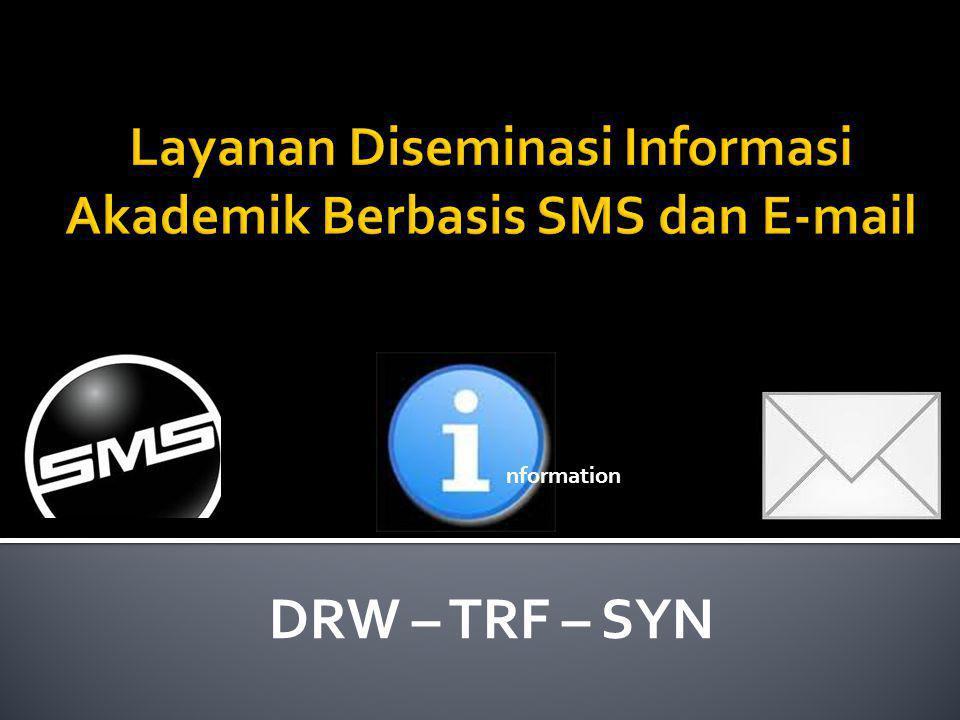 DRW – TRF – SYN nformation