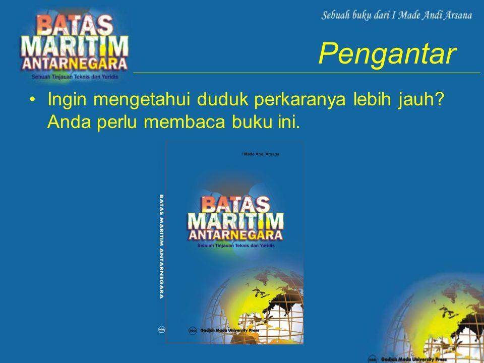 Pengantar •Ingin mengetahui duduk perkaranya lebih jauh? Anda perlu membaca buku ini.