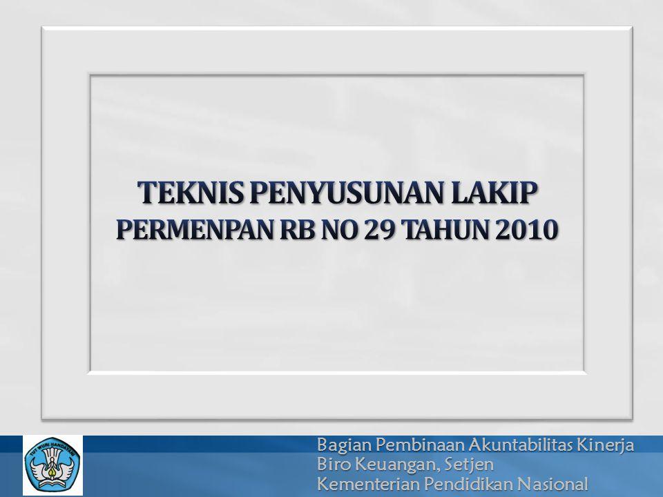 Bagian Pembinaan Akuntabilitas Kinerja Biro Keuangan, Setjen Kementerian Pendidikan Nasional