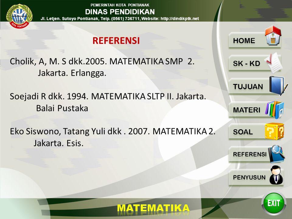 PEMERINTAH KOTA PONTIANAK DINAS PENDIDIKAN Jl. Letjen. Sutoyo Pontianak, Telp. (0561) 736711, Website: http://dindikptk.net 18 Latihan : 1.Sederhanaka