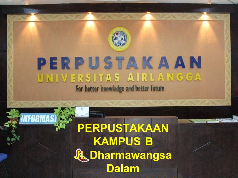 PERPUSTAKAAN KAMPUS A Jl. Prof. dr. Mayjend Moestopo 47 Surabaya 031 - 5034509
