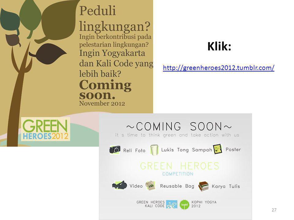 27 http://greenheroes2012.tumblr.com/ Klik: