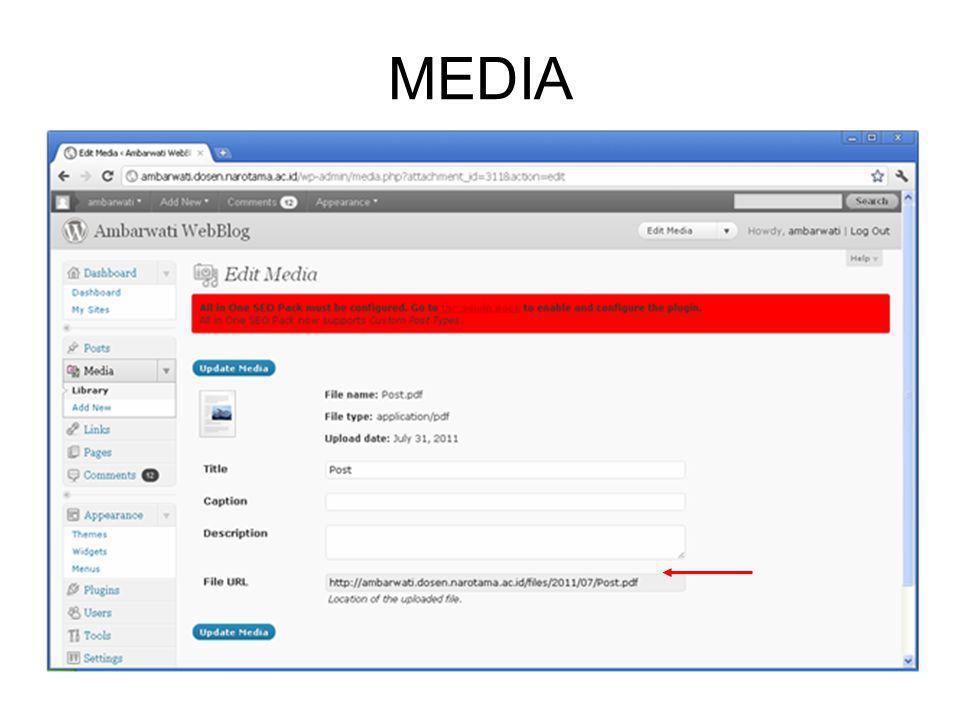 •Upload New Media –Siapkan file, sesuai format, yang akan di- upload.