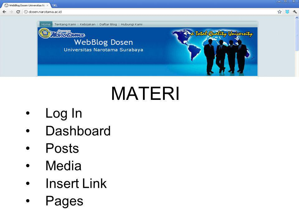 MATERI •Log In •Dashboard •Posts •Media •Insert Link •Pages