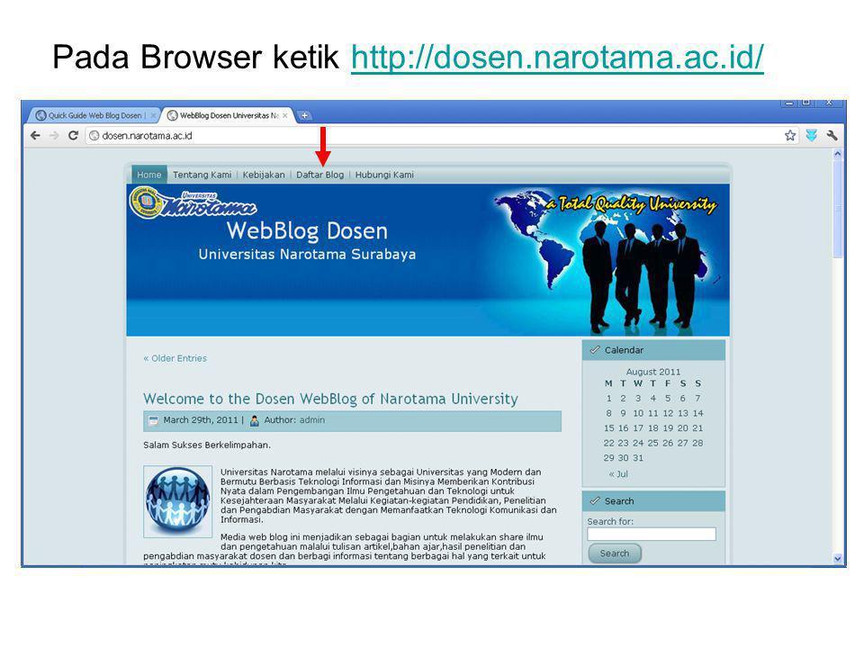 Pada Browser ketik http://dosen.narotama.ac.id/http://dosen.narotama.ac.id/