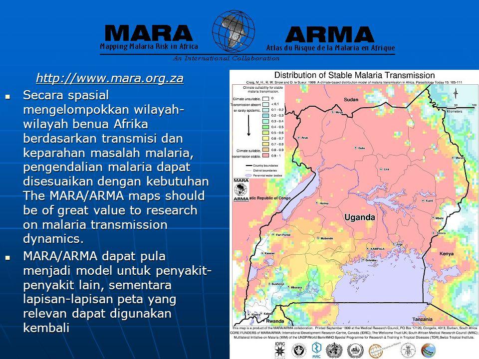 http://www.mara.org.za  Secara spasial mengelompokkan wilayah- wilayah benua Afrika berdasarkan transmisi dan keparahan masalah malaria, pengendalian malaria dapat disesuaikan dengan kebutuhan The MARA/ARMA maps should be of great value to research on malaria transmission dynamics.
