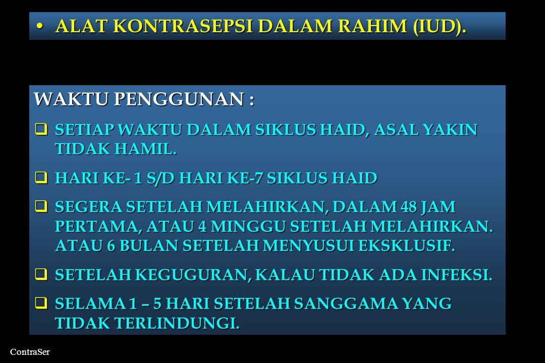 ContraSer • ALAT KONTRASEPSI DALAM RAHIM (IUD).