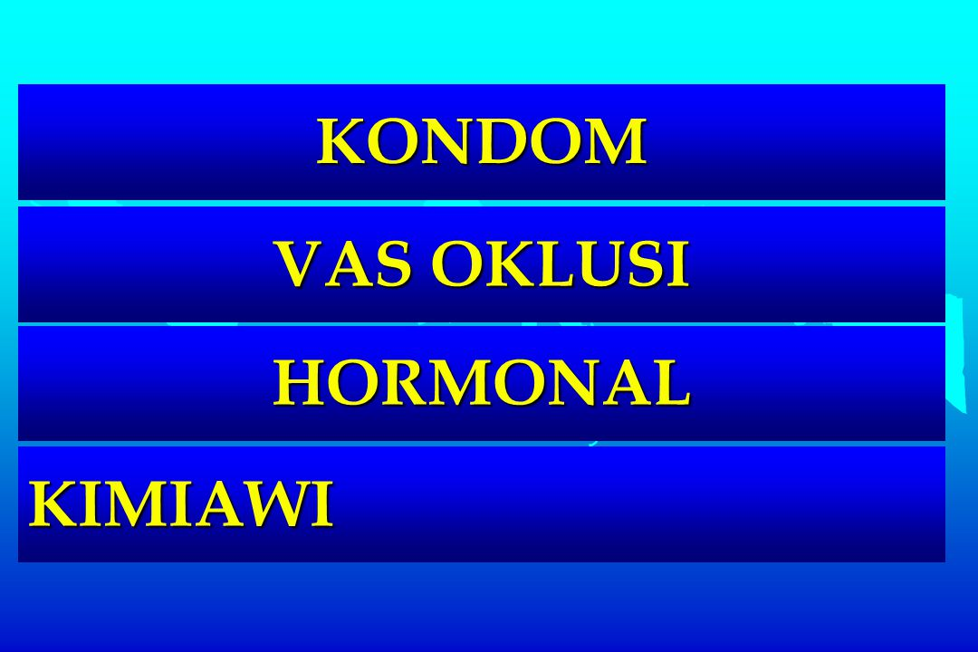 KIMIAWI HORMONAL KONDOM VAS OKLUSI
