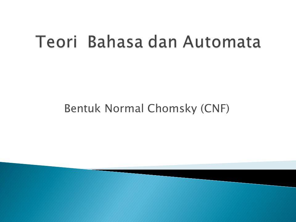 Bentuk Normal Chomsky (CNF)