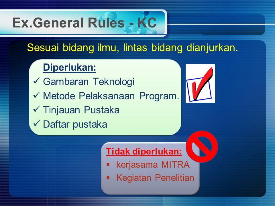 Ex.General Rules - KC Sesuai bidang ilmu, lintas bidang dianjurkan.