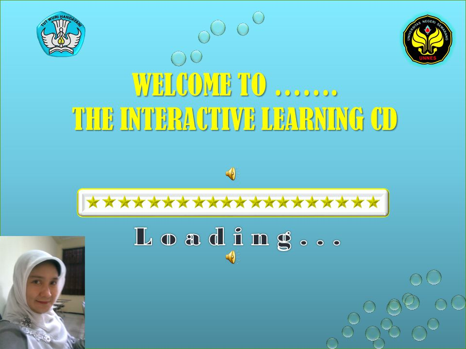 WELCOME TO ……. THE INTERACTIVE LEARNING CD