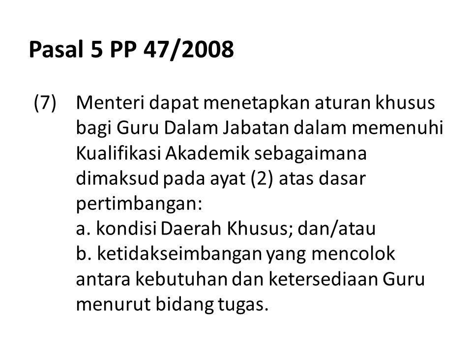 Pasal 8 UU 14/2005 Guru wajib memiliki kualifikasi akademik, kompetensi, sertifikat pendidik, sehat jasmani dan rohani, serta memiliki kemampuan untuk mewujudkan tujuan pendidikan nasional (vide Pasal 2 PP 47/2008)