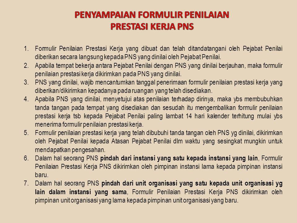 • PNS yang tidak menyusun SKP dijatuhi hukuman disiplin sesuai dengan peraturan perundang-undangan yang mengatur disiplin pegawai.