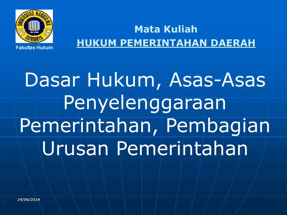 Peraturan Perundang-undangan Pemerintahan Daerah : • •Undang-Undang Dasar 1945 (Pasca Perubahan) • •Ketetapan – Ketetapan MPR – RI Sidang Istimewa dan Sidang Tahunan Tahun 2001, Jakarta, 2002 • •Undang-Undang Nomor 32 Tahun 2004 tentang Pemerintahan Daerah jo.