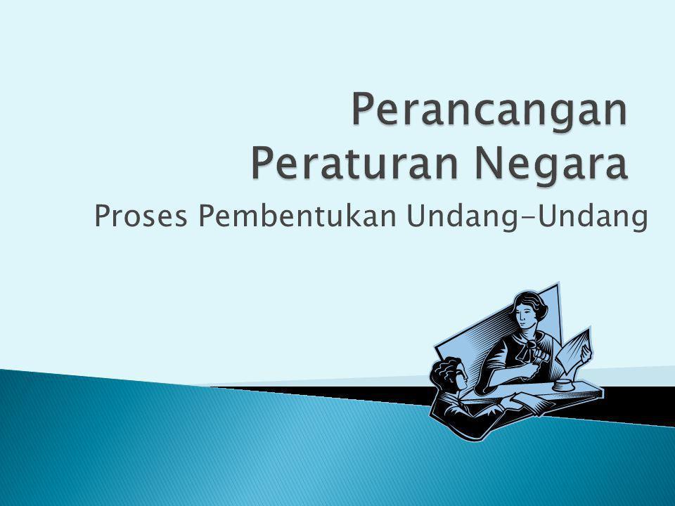 Proses Pembentukan Undang-Undang
