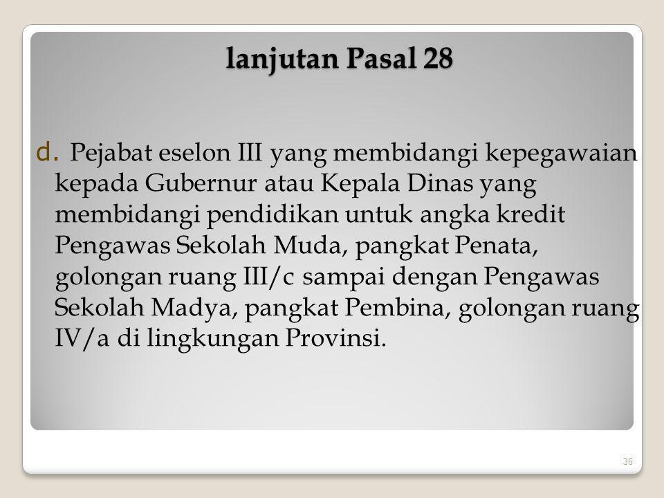 lanjutan Pasal 28 lanjutan Pasal 28 e.