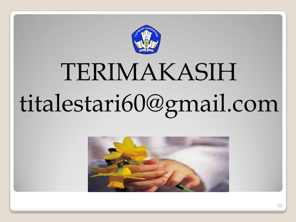 TERIMAKASIH titalestari60@gmail.com 50