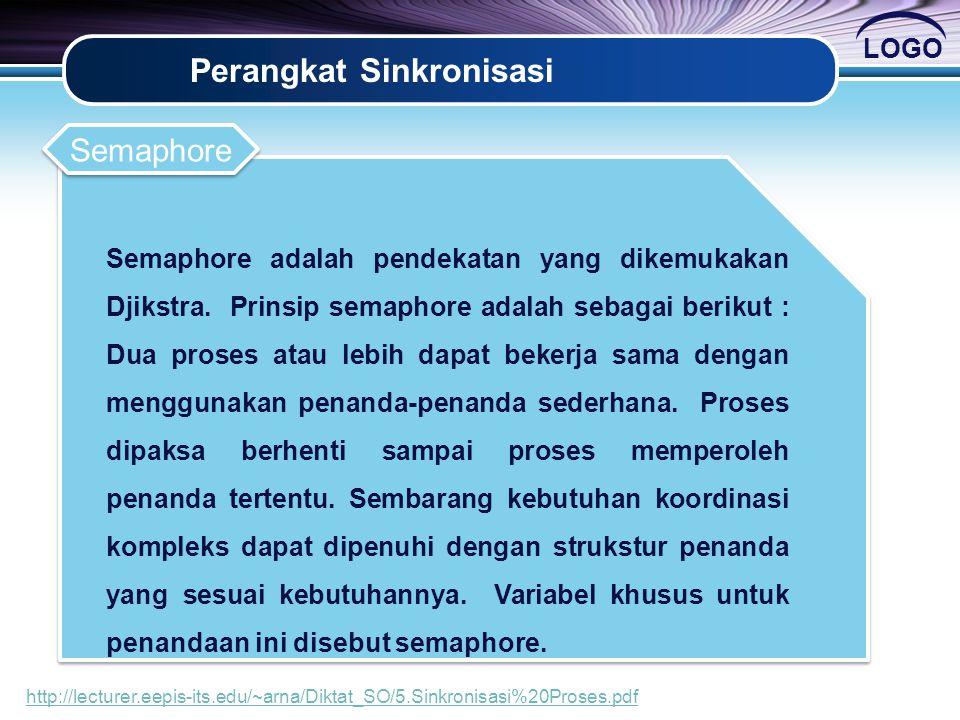 LOGO Perangkat Sinkronisasi Semaphore adalah pendekatan yang dikemukakan Djikstra.