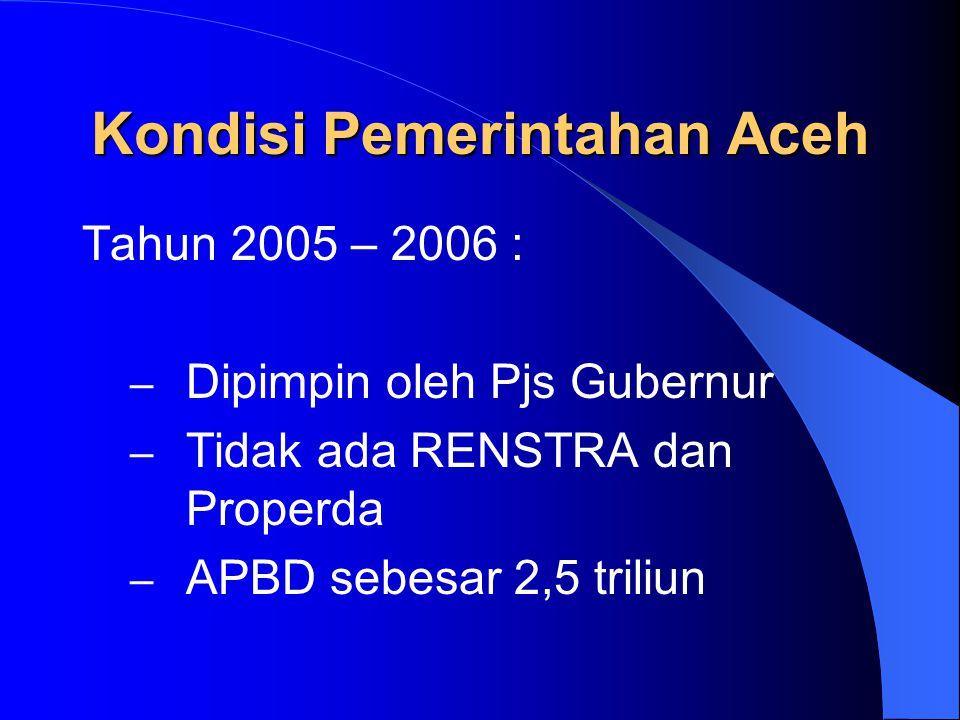 KEBIJAKAN UMUM APBD 2007 I.