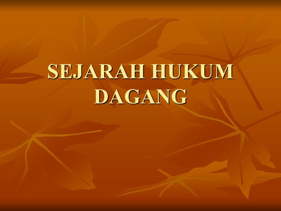 SEJARAH HUKUM DAGANG