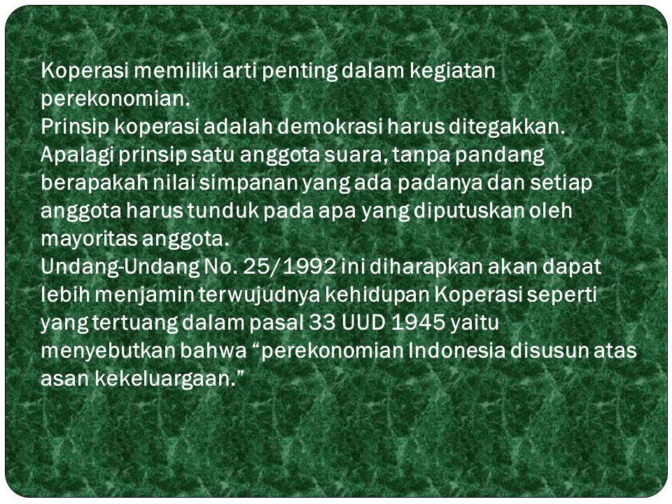6.BENTUK DAN JENIS KOPERASI Bentuk Koperasi di Indonesia ada dua, yaitu : 1.