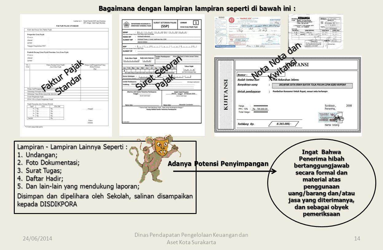 24/06/2014 Dinas Pendapatan Pengelolaan Keuangan dan Aset Kota Surakarta 13 FORMAT SURAT PERNYATAAN TANGGUNG JAWAB PENGGUNAAN HIBAH SURAT PERNYATAAN T