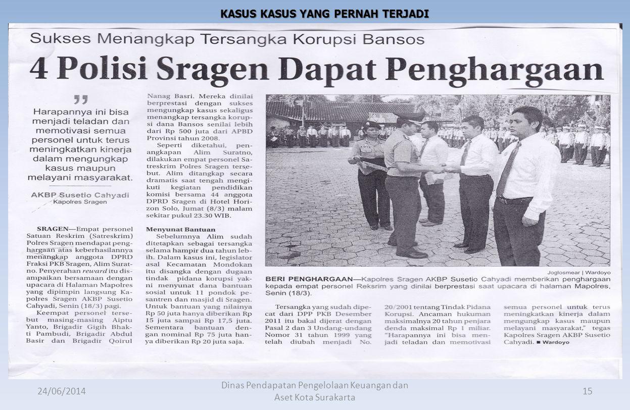 24/06/2014 Dinas Pendapatan Pengelolaan Keuangan dan Aset Kota Surakarta 14 Bagaimana dengan lampiran lampiran seperti di bawah ini : Surat Setoran Pa