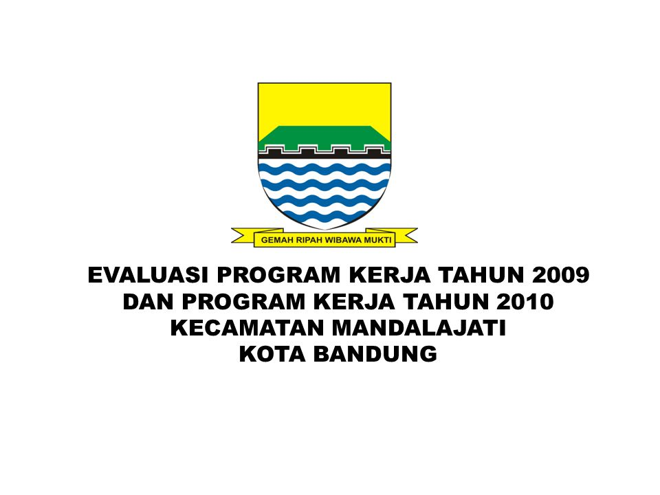 KONDISI EKSISTING KECAMATAN MANDALAJATI Kecamatan Mandalajati merupakan salah satu bagian wilayah Kota Bandung.