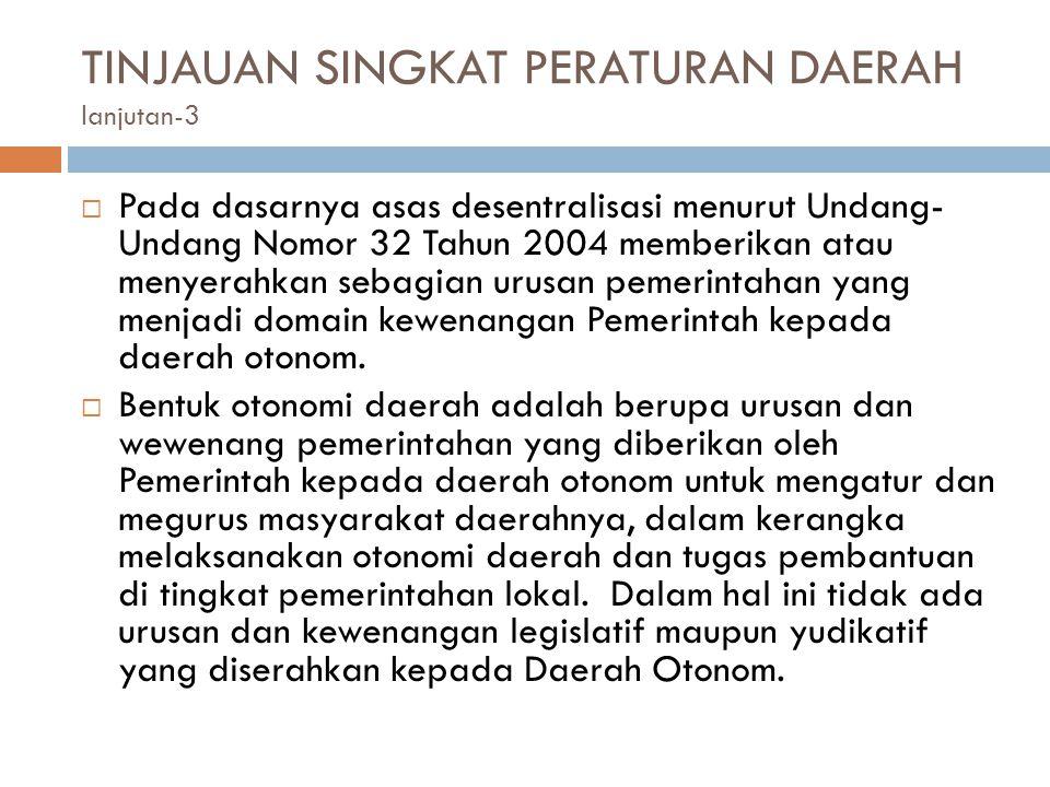  Pada dasarnya asas desentralisasi menurut Undang- Undang Nomor 32 Tahun 2004 memberikan atau menyerahkan sebagian urusan pemerintahan yang menjadi d