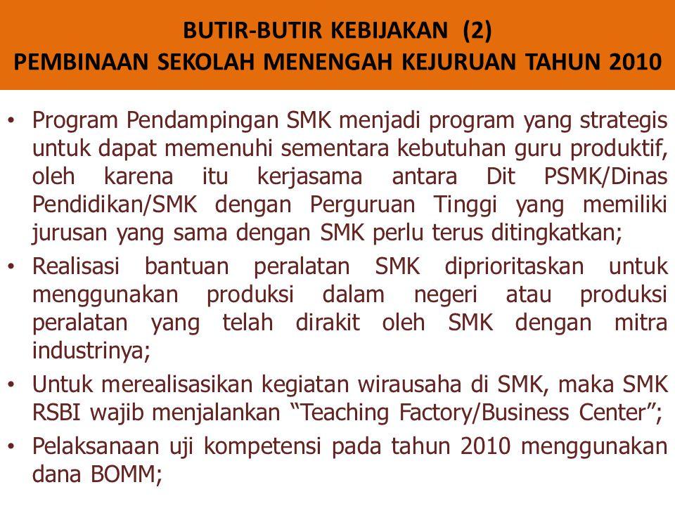 • Program Pendampingan SMK menjadi program yang strategis untuk dapat memenuhi sementara kebutuhan guru produktif, oleh karena itu kerjasama antara Di