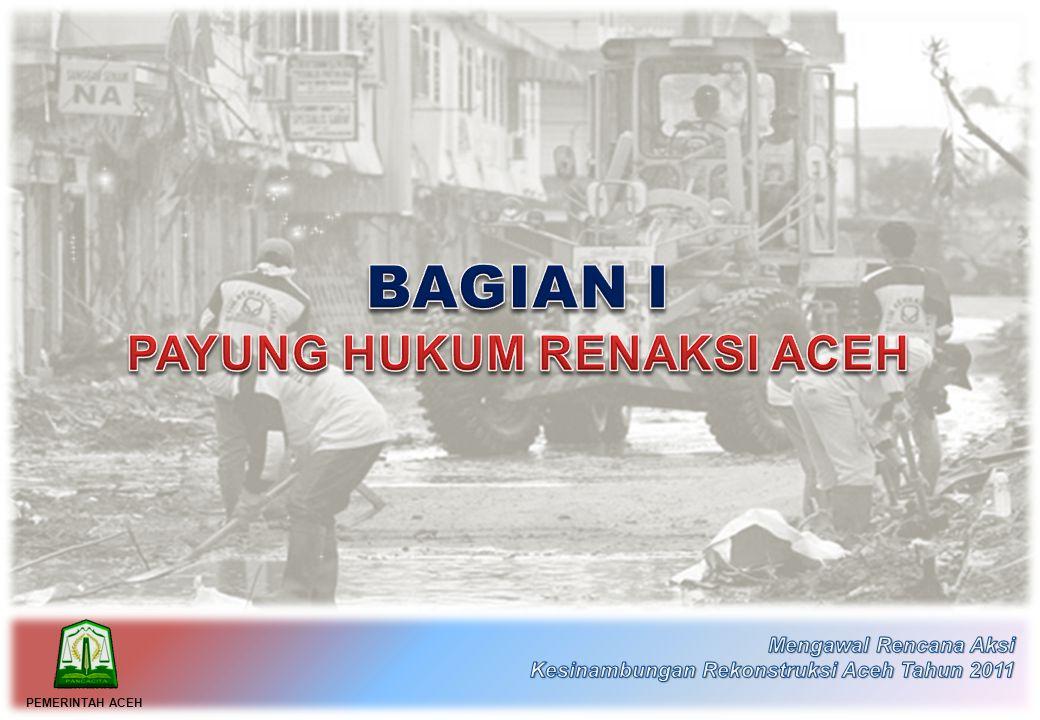 • Telah dilakukan revisi Peraturan Gubernur Aceh Nomor 13 tahun 2010 merujuk kepada Permendagri nomor 21 tahun 2011 yang merupakan perubahan kedua atas Permendagri nomor 13 tahun 2006 tentang Pedoman Pengelolaan Keuangan Daerah, dan sesuai rekomendasi hasil pengawalan Rencana Aksi tahun 2010.