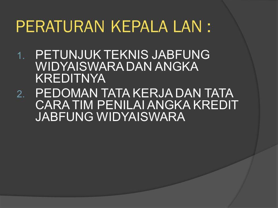 6.Pembimbingan peserta Diklat pada Diklat Struktural sesuai spesialisasinya a.