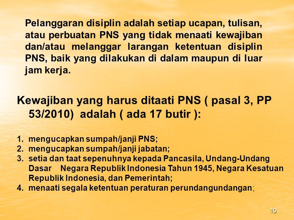 9 2.KEWAJIBAN PN/PNS a.