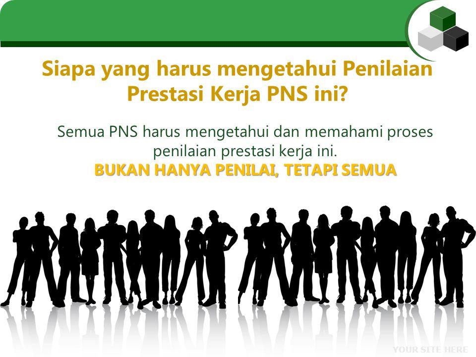 Apakah Penilaian Prestasi Kerja PNS.