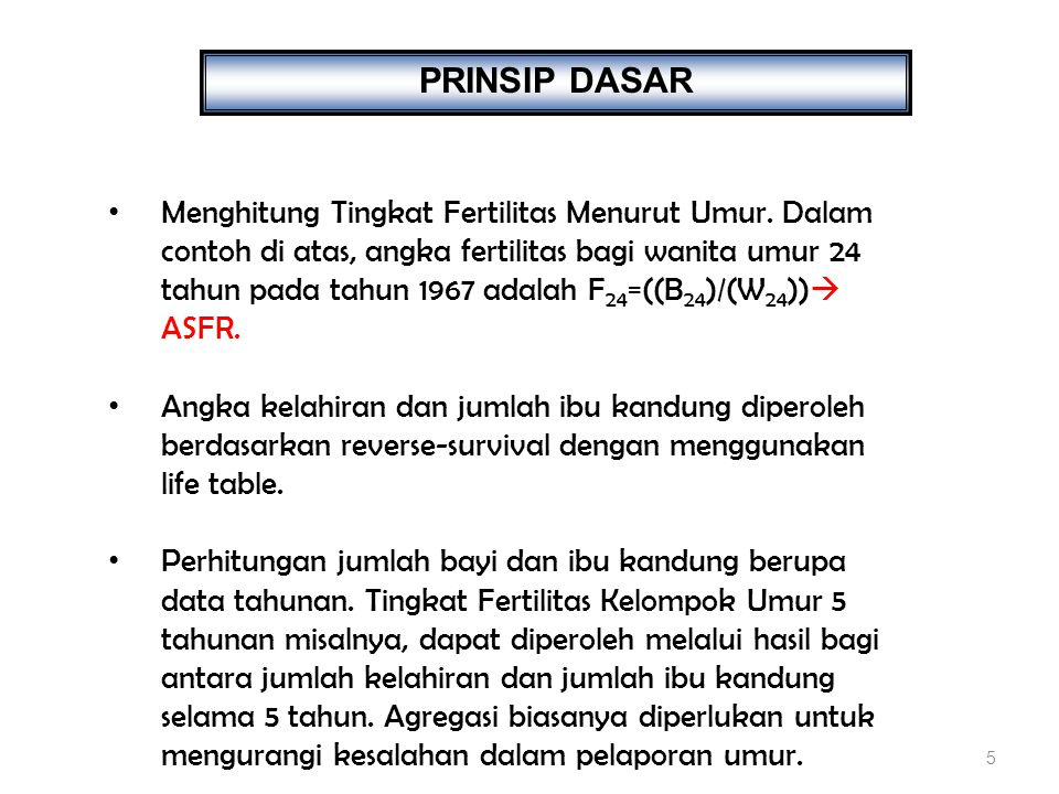 5 • Menghitung Tingkat Fertilitas Menurut Umur.