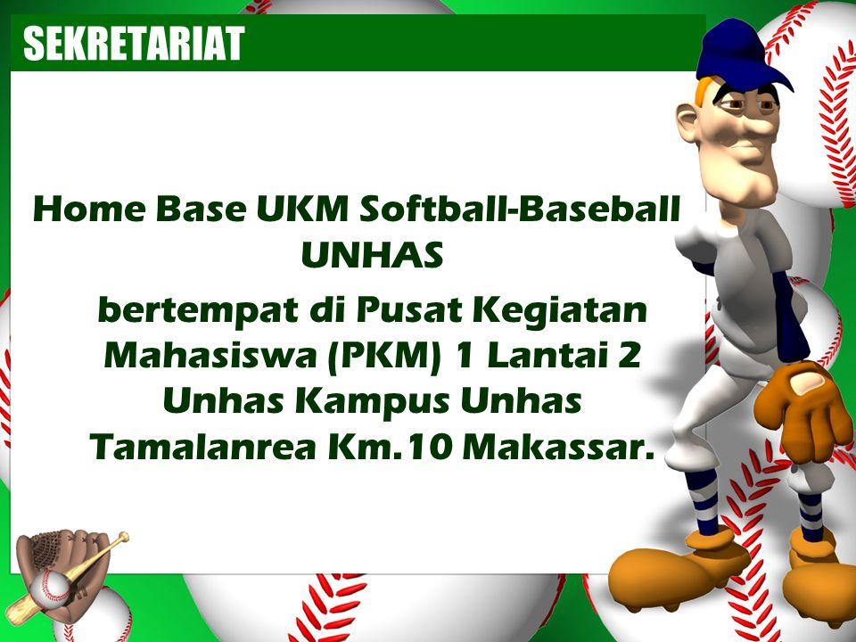 SEKRETARIAT Home Base UKM Softball-Baseball UNHAS bertempat di Pusat Kegiatan Mahasiswa (PKM) 1 Lantai 2 Unhas Kampus Unhas Tamalanrea Km.10 Makassar.
