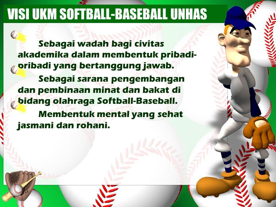 MISI UKM SOFTBALL-BASEBALL UNHAS Mencetak atlet Softball- Baseball UNHAS yang berprestasi.